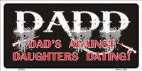 DADD Dad's Against Daughters Dating License Plate