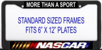 Nascar-More Than Just A Sport( or Personalize) License Frame