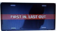 First In Last Out Metal License Plate
