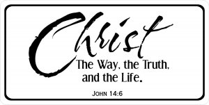 Christ The Way, The Truth, And The Life Photo License Plate
