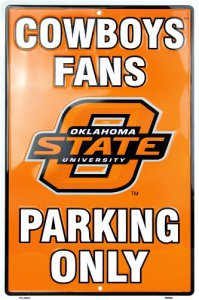 OSU Cowboys Fan Parking Only Sign