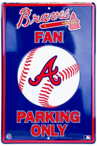 Atlanta Braves Fan Metal Parking Sign