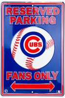 Chicago Cubs Reserved Fans Only Metal Parking Sign