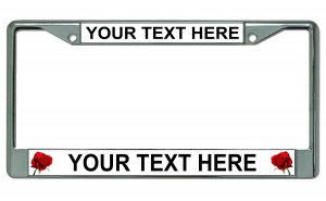 Your Text Here Roses Chrome License Plate Frame