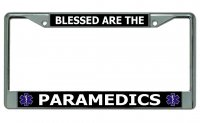 Blessed Are The Paramedics Chrome License Plate Frame
