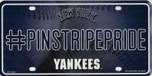 New York YANKEES #PinstripePride Metal License Plate