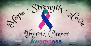 Thyroid Cancer Ribbon Metal License Plate