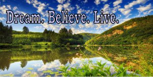 Dream Believe Live Scenic Lake Photo License Plate