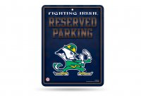 Notre Dame Metal Parking Sign