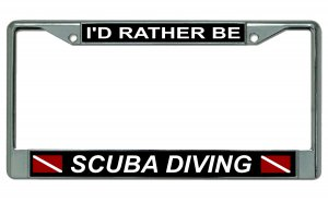 I'd Rather Be Scuba Diving Dive Flag Chrome License Plate Frame