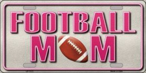 Football Mom Metal License Plate