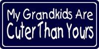 My Grandkids Are Cuter Than Yours Photo License Plate