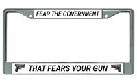 Fear The Government … Chrome License Plate Frame