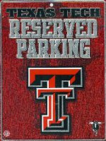 Texas Tech Red Raiders Metal Reserved Parking Sign
