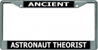 Ancient Astronaut Theorist Chrome License Plate Frame