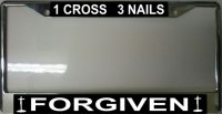 1 Cross 3 Nails Forgiven Photo License Plate Frame
