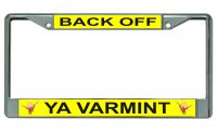 Back Off Ya Varmint Yosemite Sam Photo License Plate Frame