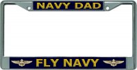 Navy Dad Fly Navy Chrome License Plate Frame