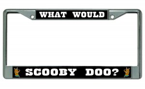 What Would Scooby Doo? Chrome License Plate Frame