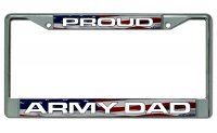 Proud Army Dad Chrome License Plate Frame