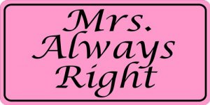 Mrs. Always Right Photo License Plate