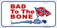 Bad to the Bone Confederate License Plate