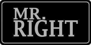 Mr. Right Photo License Plate