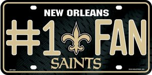 New Orleans SAINTS #1 Fan Metal License Plate