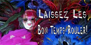 Laissez Les Bon Temps Rouler! Photo License Plate [LPO2988]