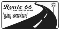 "Route 66 - ""Going Somewhere"" Photo License Plate"