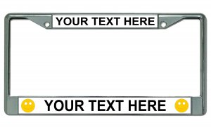 Your Text Here Smiley Faces Chrome License Plate Frame