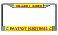 Biggest Loser Fantasy Football Chrome License Plate Frame