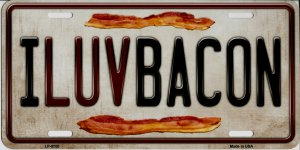 I Luv Bacon Metal License Plate