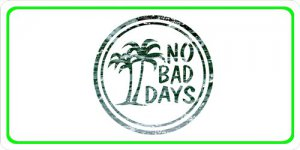 No Bad Days Centered Photo License Plate