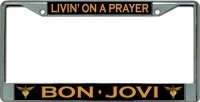 Bon Jovi Livin' On A Prayer Chrome License Plate Frame