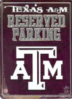 Texas A&M Aggies Metal Reserved Parking Sign