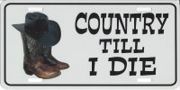 Country Till I Die Photo License Plate