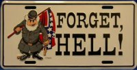 Forget Hell License Plate