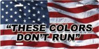 """These colors don't run"" on American Flag License Plate"