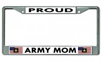 Proud Army Mom Chrome License Plate Frame