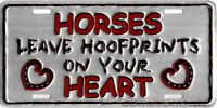 Horses Leave Hoofprints Metal License Plate