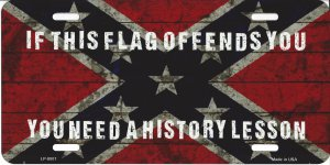 If This Flag Offends You Confederate Rebel Flag Metal Plate