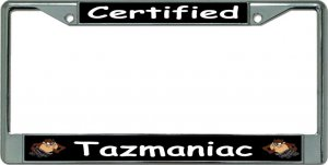 Certified Tazmaniac Chrome License Plate Frame