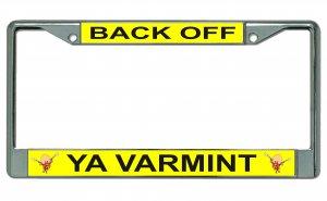 Back Off Ya Varmint Yosemite Sam Photo License Plate Frame