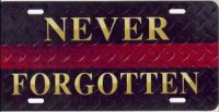 Fallen Fire Fighter Red Stripe (Never Forgotten) License Plate