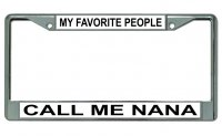 Call Me Nana Chrome License Plate Frame