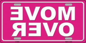 Move Over On Pink Metal License Plate