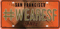 San Francisco Giants #WeAreSF Metal License Plate