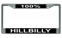 100% Hillbilly Chrome License Plate Frame