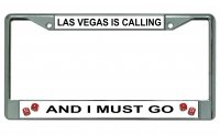 Las Vegas Is Calling Chrome License Plate Frame